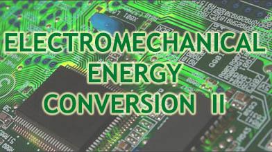 Electromechanical Energy Conservation -2 engineering practicals