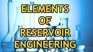 elements of reservoir engineering